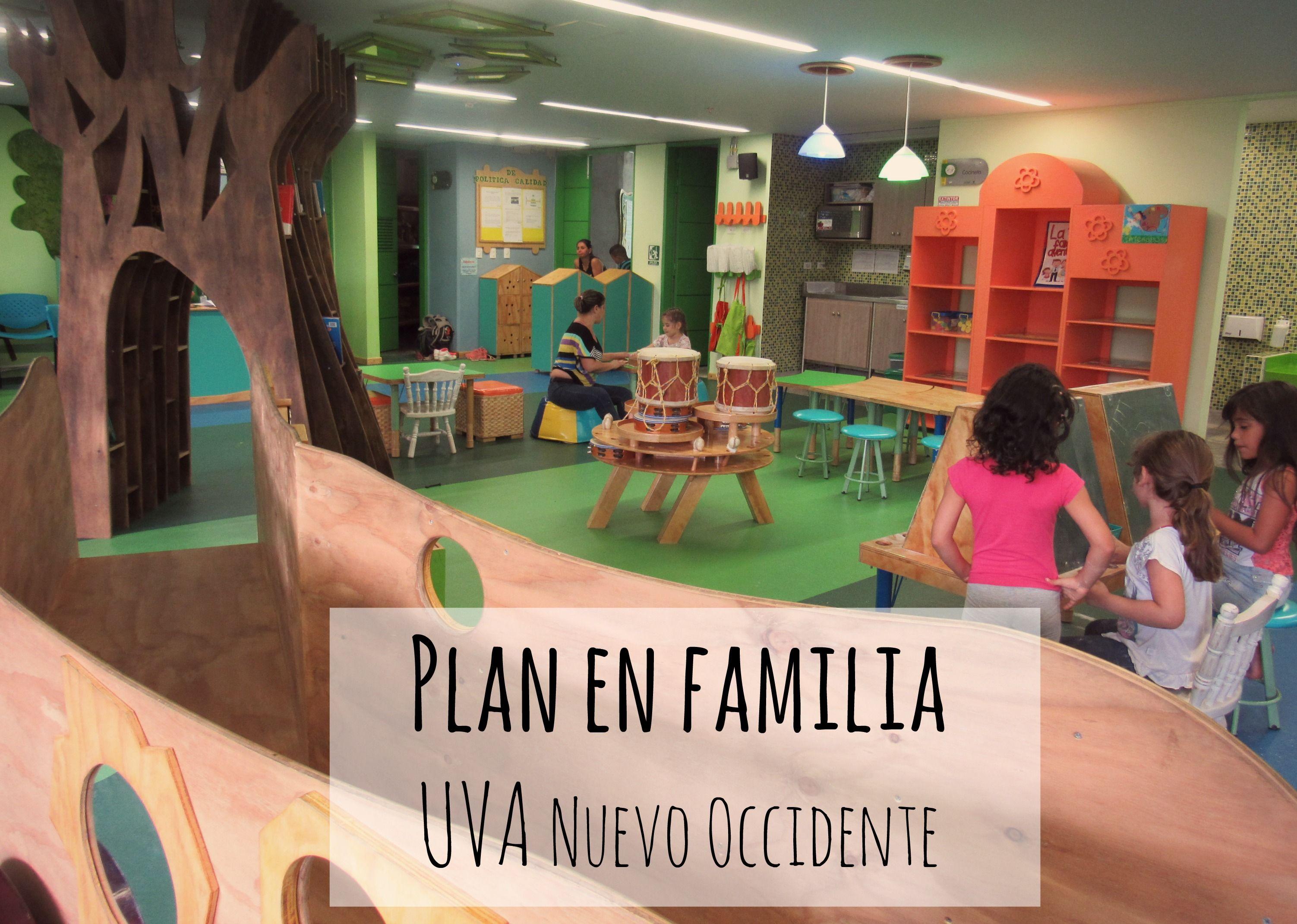 Plan en familia: UVA Nuevo Occidente