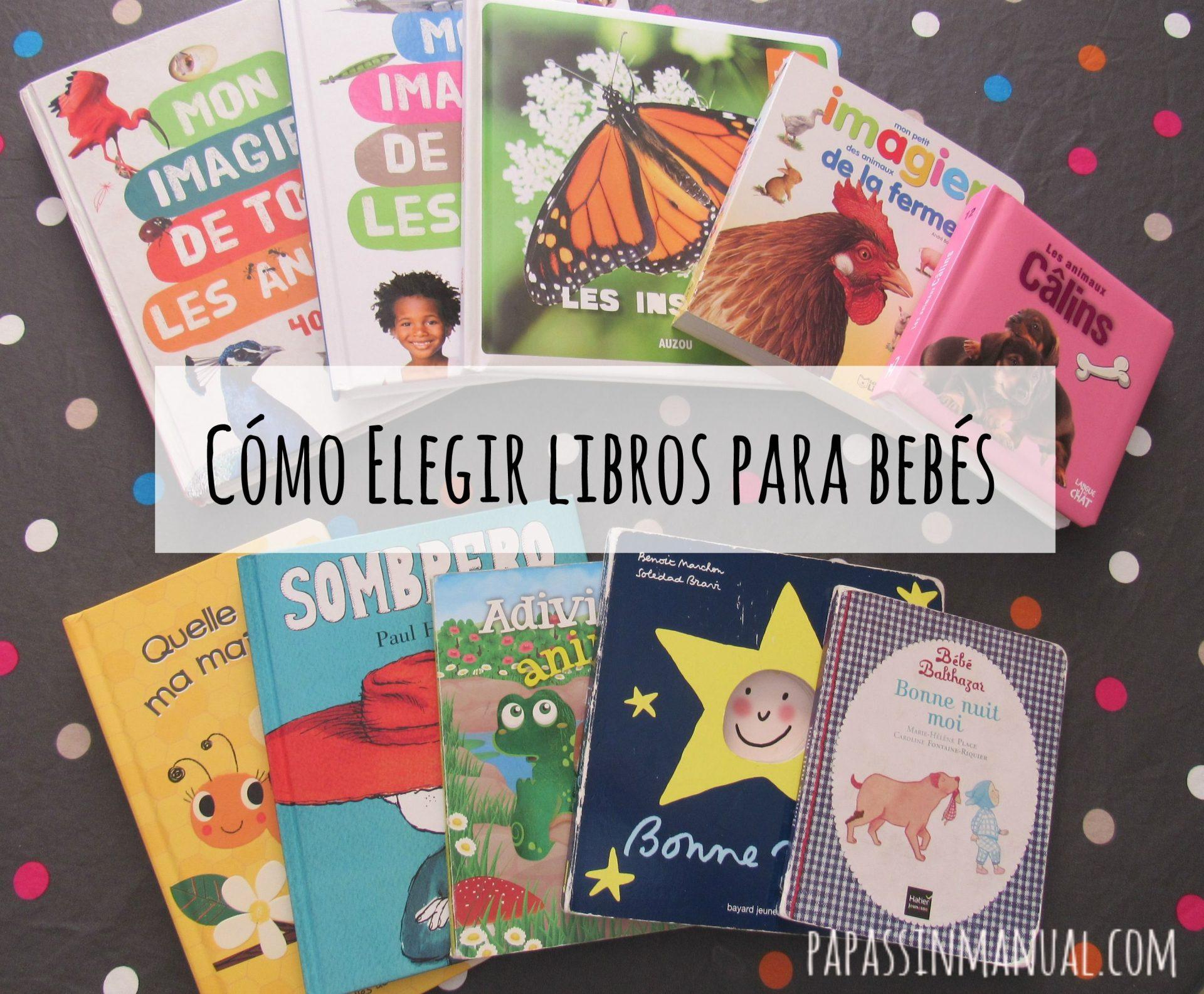 Cómo elegir los libros para bebés?
