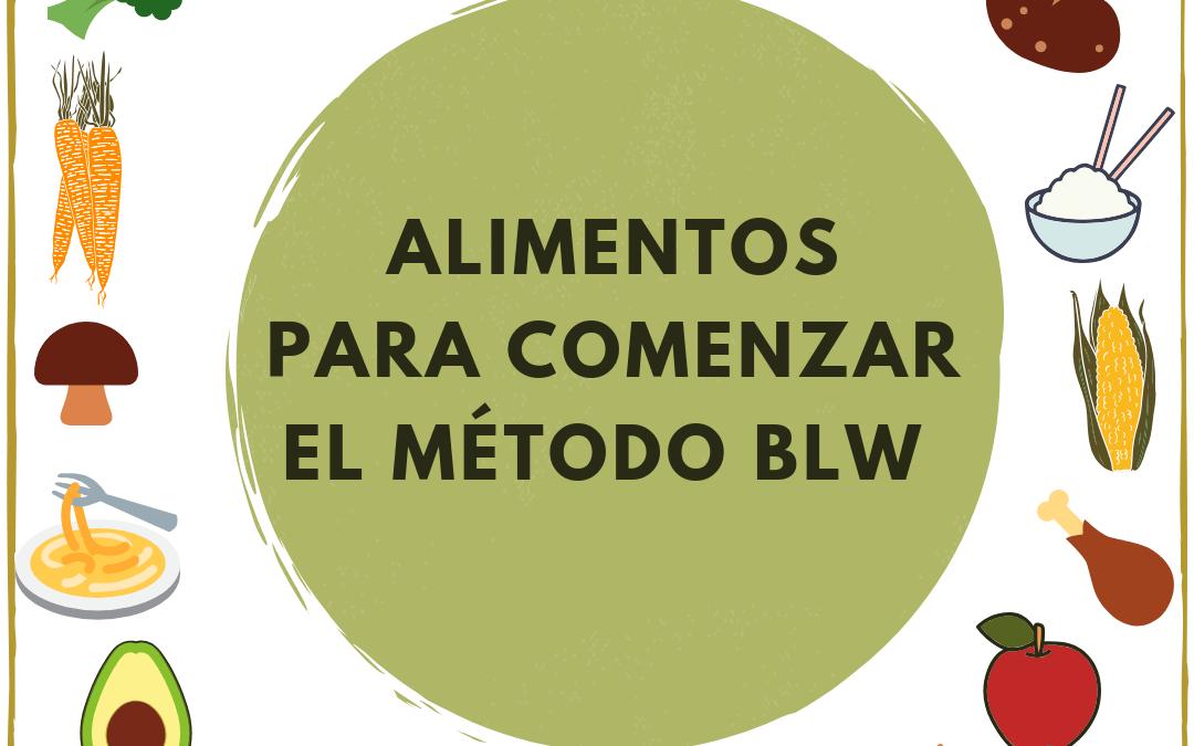 Alimentos para comenzar el método BLW
